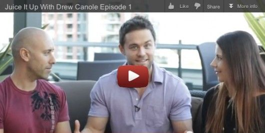 Getting Juicy with Drew Canole!