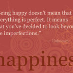 The Choice Of Happiness