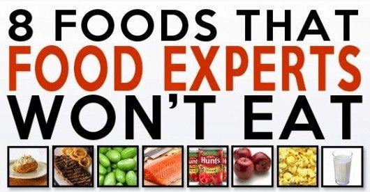 8 Foods Health Experts Won't Touch!