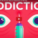 Everything We Think We Know About The Cause Of Addiction Is WRONG