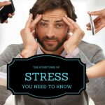 The 5 Hidden Symptoms Caused By Stress