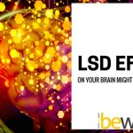 LSD Effects On The Brain Can Actually Heal Trauma