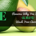 Did You Wash Your Avocado Before Eating?