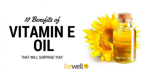 The 10 Benefits of Vitamin E Oil You Probably Didn't Know