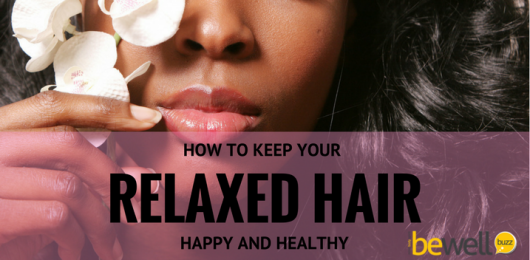 How to Keep Your Relaxed Hair Healthy and Happy