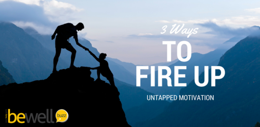 3 Ways to Fire Up Untapped Motivation