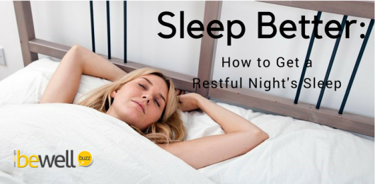 Sleep Better: How to Get a Restful Night's Sleep