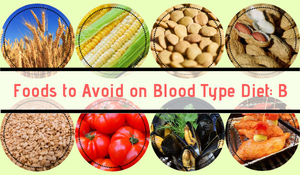 Foods that are most harmful for B positive and B negative blood types.