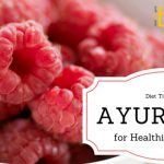 Diet Tips from Ayurveda for Healthier Summers