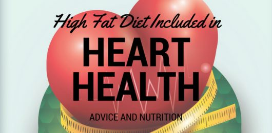 High Fat Diet Included in Heart Health Advice
