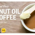 What Does Coconut Oil in Coffee Do for You?