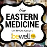 How Eastern Medicine Can Improve Your Life