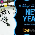 10 Ways to Stick to Your New Year Resolutions