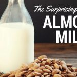 Surprising Truths About Almond Milk Nutrition