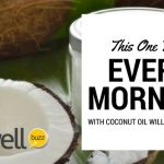 Do This EVERY Morning With Coconut Oil (weird trick)