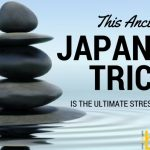 This Japanese Trick Is he Best Stress Reliever