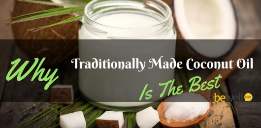 Why Traditionally Made Coconut Oil Is the Best