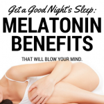 These Melatonin Benefits Will Blow Your Mind