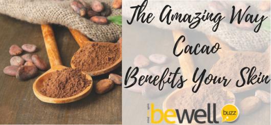 <thrive_headline click tho-post-45251 tho-test-282>The Amazing Ways Cacao Benefits Your Skin</thrive_headline>