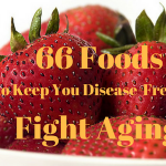 66 Foods to Keep You Disease-Free and Help Fight Aging