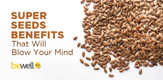 Super Seeds Benefits That Will Blow Your Mind