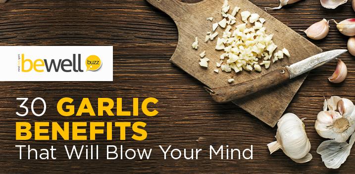 30 Garlic Benefits