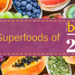 Best Superfoods To Add To Your Diet In 2018