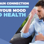 How the Gut-Brain Connection Affects Your Mood and Health