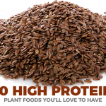 10 High Protein Plant Foods You'll Love To Have