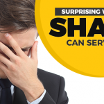 Surprising Ways That Shame Can Serve You