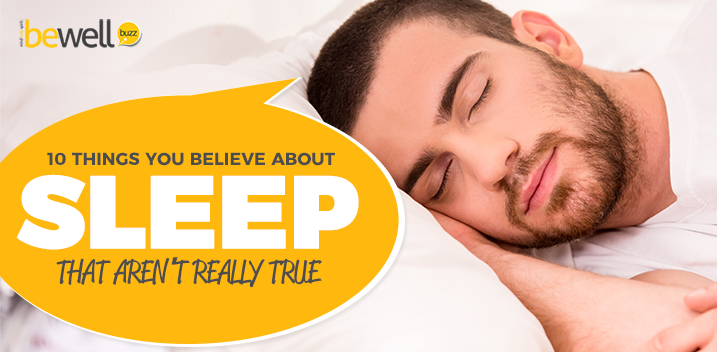 10 Things You Believe About Sleep That Aren't Really True