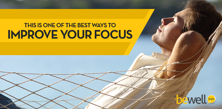 This Is One of the Best Ways to Improve Your Focus