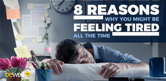 <thrive_headline click tho-post-51029 tho-test-602>8 Underlying Reasons Why You Might Be Feeling Tired All the Time</thrive_headline>