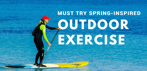 5 Spring-Inspired Outdoor Exercise Ideas