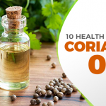Coriander Oil: 10 Health Benefits You Need to Know About