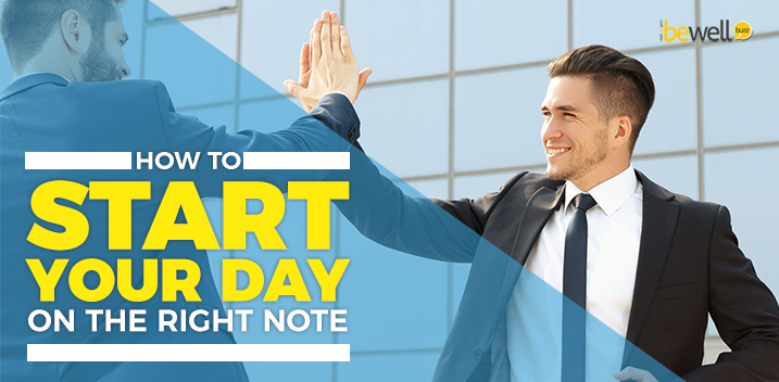 Morning Habits to Start Your Day on The Right Note