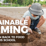 This School Is Bringing Fun Back To Food With Sustainable Farming