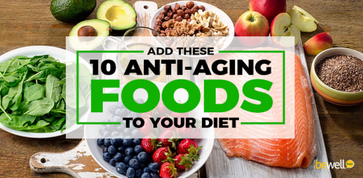 10 Anti-Aging Foods You Need in Your Life After 40