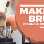 Here's How To Clean Your Makeup Brushes Easily & Naturally