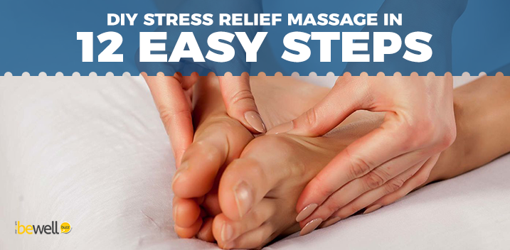 12 Self-Massage Hacks: The Ultimate in DIY Stress Relief