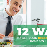 12 Things You Need to Do to Improve Your Digestive Health
