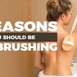 6 Amazing Benefits Of Dry Brushing Your Skin