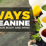 The Power Of L-Theanine – 6 Ways It Can Improve Your Health
