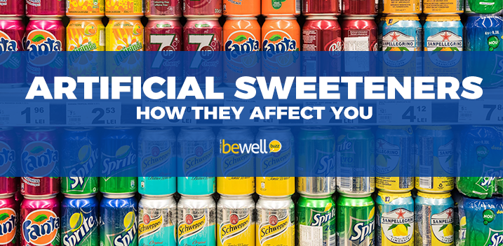 Artificial Sweeteners–How They Affect You