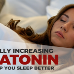 How to Increase Melatonin Naturally for Better Sleep