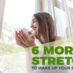 6 Stretches You Need To Add To Your Wake-Up Routine