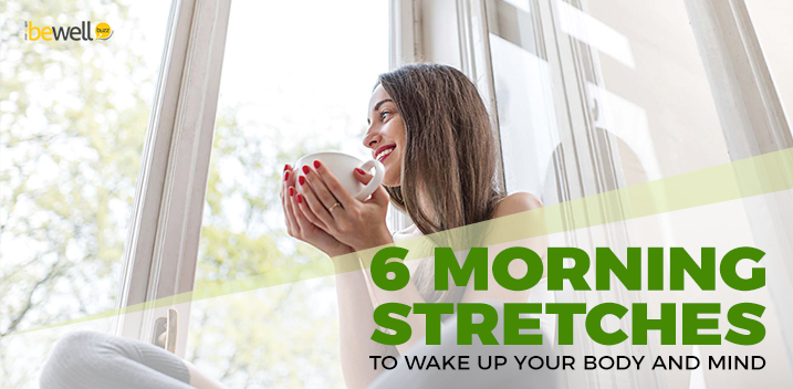 6 Morning Stretches to Wake Up Your Body and Mind