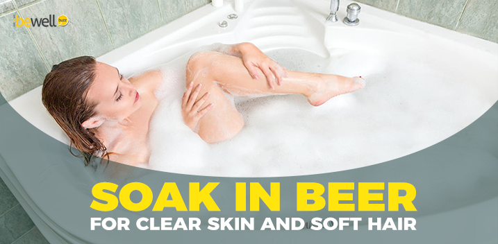 Why Beer Baths Are Good for Your Skin and Hair