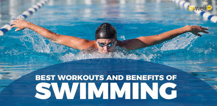 Best Workouts and Benefits of Swimming