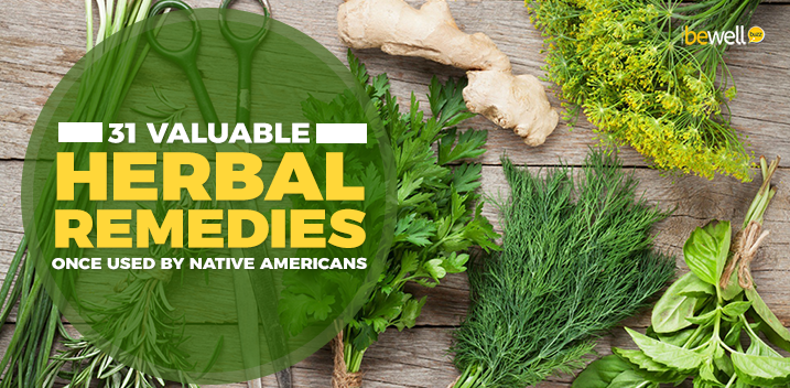 31 Valuable Herbal Remedies Once Used by Native Americans